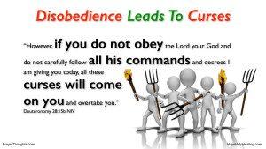 Deuteronomy.28.15b-DisobedienceLeadsToCurses-300x169